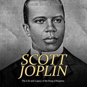 Scott Joplin Audiobook By Charles River Editors cover art