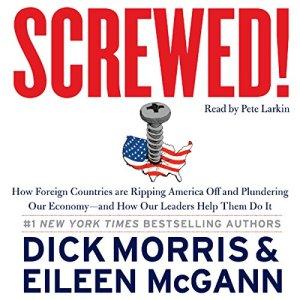 Screwed! Audiobook By Dick Morris, Eileen McGann cover art