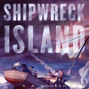 Shipwreck Island Audiobook By S. A. Bodeen cover art