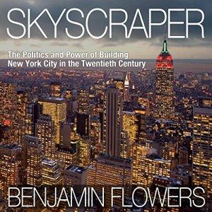 Skyscraper Audiobook By Benjamin Flowers cover art