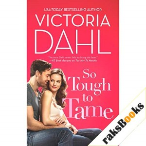 So Tough to Tame Audiobook By Victoria Dahl cover art