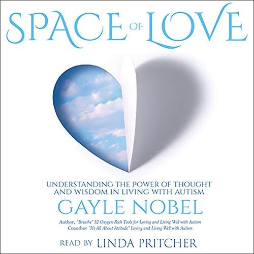 Space of Love Audiobook By Gayle Nobel cover art