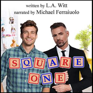 Square One Audiobook By L.A. Witt cover art