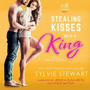 Stealing Kisses with a King Audiobook By Sylvie Stewart cover art