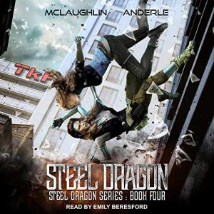 Steel Dragon 4 Audiobook By Kevin McLaughlin, Michael Anderle cover art