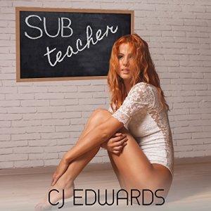 Sub Teacher Audiobook By C J Edwards cover art