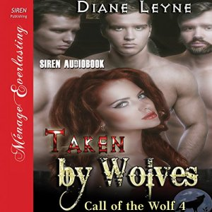 Taken by Wolves Audiobook By Diane Leyne cover art