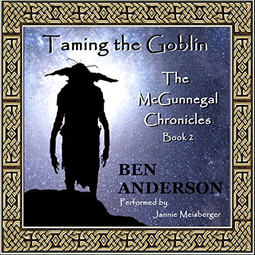 Taming the Goblin Audiobook By Ben Anderson cover art