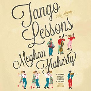 Tango Lessons Audiobook By Meghan Flaherty cover art
