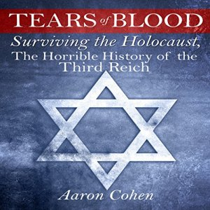 Tears of Blood Audiobook By Aaron Cohen cover art