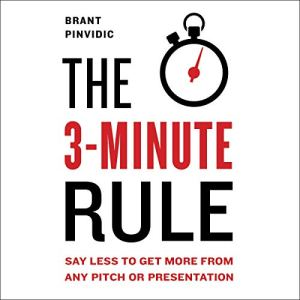 The 3-Minute Rule Audiobook By Brant Pinvidic cover art