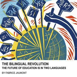 The Bilingual Revolution Audiobook By Fabrice Jaumont cover art
