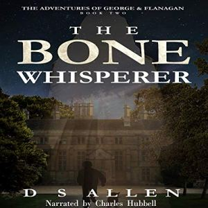The Bone Whisperer Audiobook By D S Allen cover art