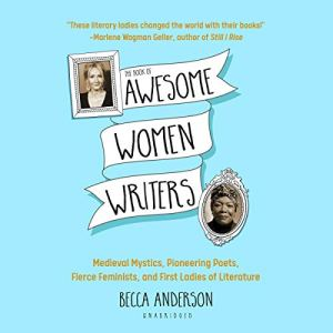 The Book of Awesome Women Writers Audiobook By Becca Anderson cover art