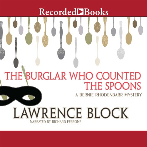 The Burglar Who Counted the Spoons Audiobook By Lawrence Block cover art