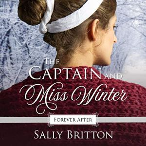 The Captain and Miss Winter Audiobook By Sally Britton cover art