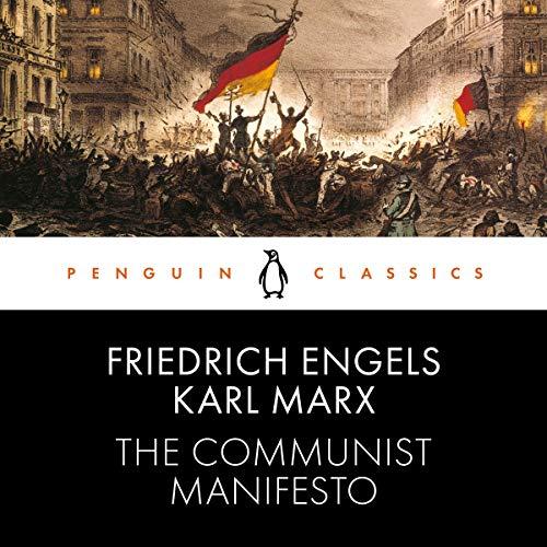 The Communist Manifesto Audiobook By Friedrich Engels, Karl Marx cover art