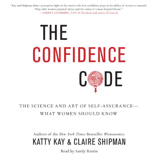 The Confidence Code Audiobook By Katty Kay, Claire Shipman cover art