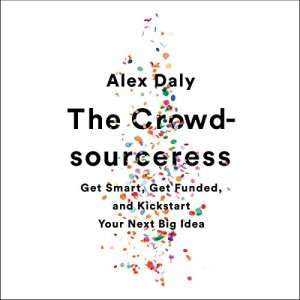The Crowdsourceress Audiobook By Alex Daly cover art