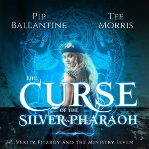 The Curse of the Silver Pharaoh Audiobook By Pip Ballantine, Tee Morris cover art