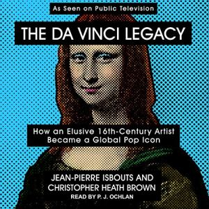 The da Vinci Legacy Audiobook By Jean-Pierre Isbouts, Christopher Heath Brown cover art