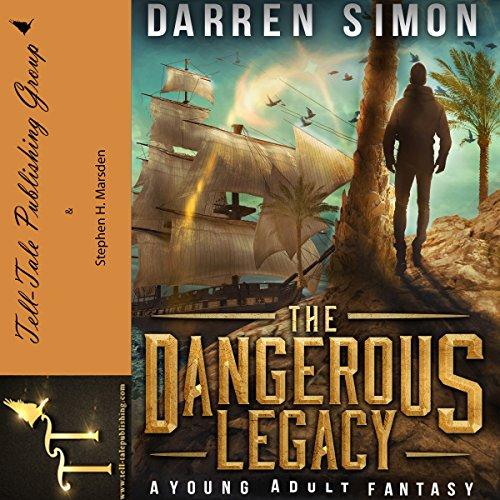 The Dangerous Legacy Audiobook By Darren Simon cover art