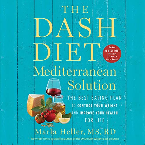 The DASH Diet Mediterranean Solution Audiobook By Marla Heller cover art