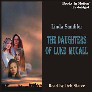 The Daughters of Luke McCall Audiobook By Linda Sandifer cover art