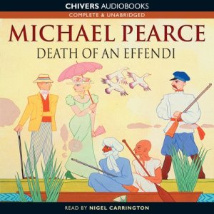 The Death of an Effendi Audiobook By Michael Pearce cover art