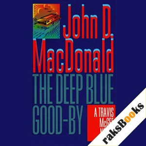 The Deep Blue Good-By Audiobook By John D. MacDonald cover art