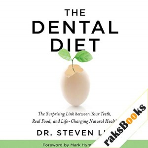 The Dental Diet Audiobook By Dr. Steven Lin cover art