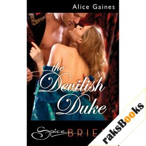 The Devilish Duke Audiobook By Alice Gaines cover art