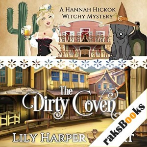The Dirty Coven Audiobook By Lily Harper Hart cover art