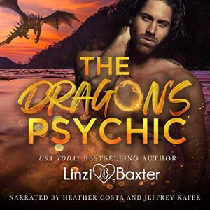 The Dragon's Psychic Audiobook By Linzi Baxter cover art
