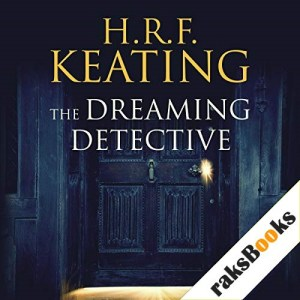 The Dreaming Detective Audiobook By H. R. F. Keating cover art
