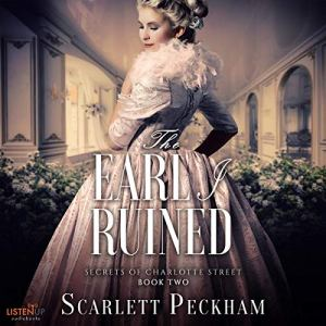 The Earl I Ruined Audiobook By Scarlett Peckham cover art