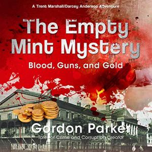 The Empty Mint Mystery Audiobook By Gordon Parker cover art