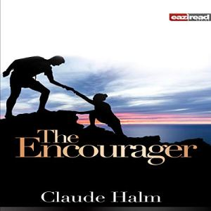 The Encourager Audiobook By Claude Halm cover art