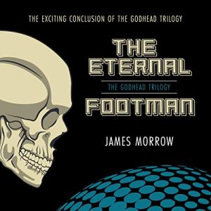 The Eternal Footman Audiobook By James Morrow cover art
