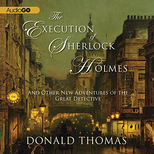 The Execution of Sherlock Holmes: Audiobook By Donald Thomas cover art