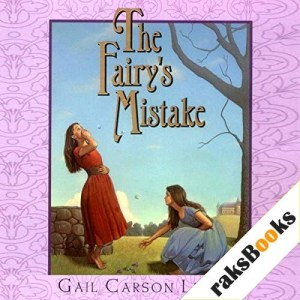 The Fairy's Mistake Audiobook By Gail Carson Levine cover art