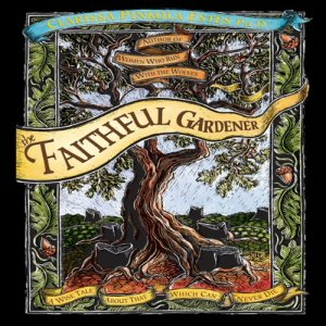The Faithful Gardner Audiobook By Clarissa Pinkola Estes cover art