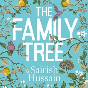 The Family Tree Audiobook By Sairish Hussain cover art