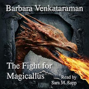 The Fight for Magicallus Audiobook By Barbara Venkataraman cover art