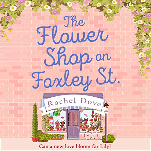 The Flower Shop on Foxley Street Audiobook By Rachel Dove cover art