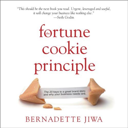 The Fortune Cookie Principle Audiobook By Bernadette Jiwa cover art