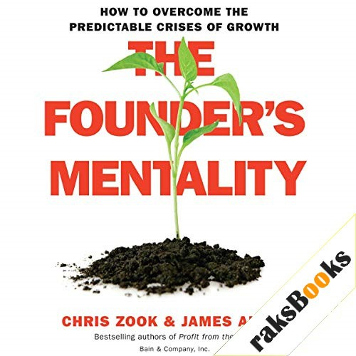 The Founder's Mentality Audiobook By James Allen, Chris Zook cover art