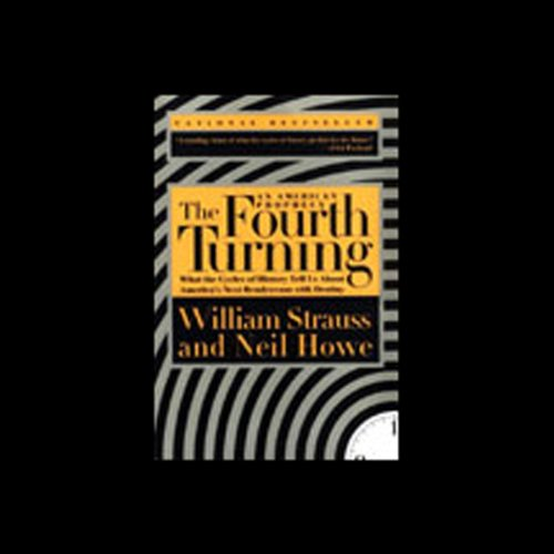 The Fourth Turning Audiobook By William Strauss, Neil Howe cover art