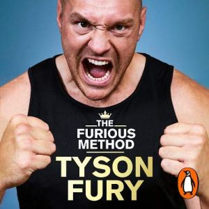 The Furious Method Audiobook By Tyson Fury cover art