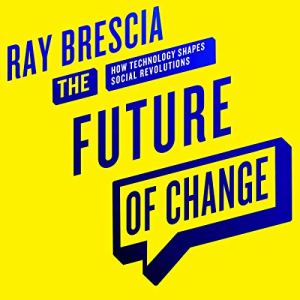 The Future of Change Audiobook By Ray Brescia cover art